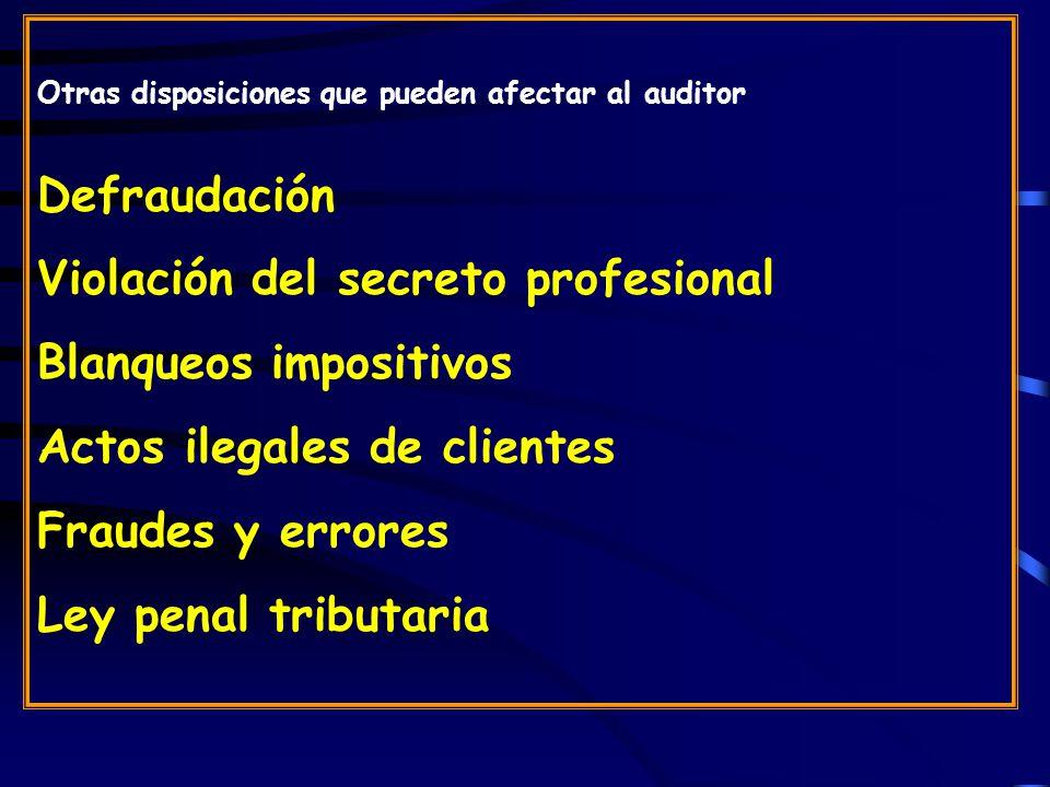 Violación del secreto profesional Blanqueos impositivos
