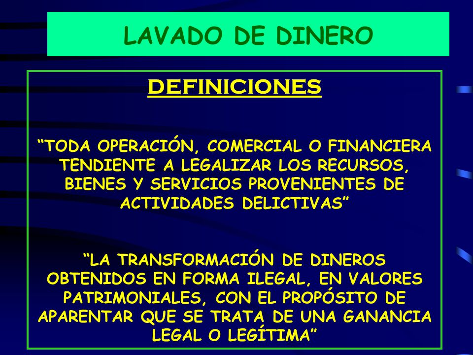 LAVADO DE DINERO DEFINICIONES