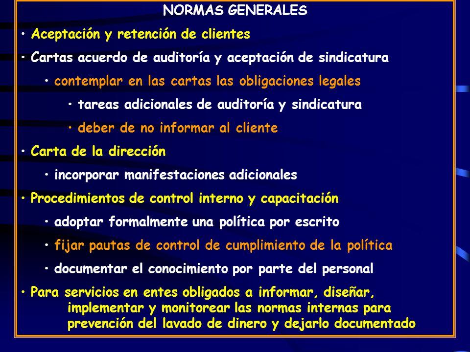 NORMAS GENERALES Aceptación y retención de clientes. Cartas acuerdo de auditoría y aceptación de sindicatura.