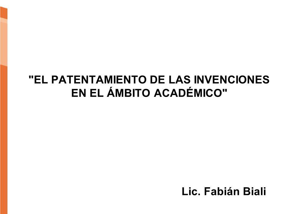 EL PATENTAMIENTO DE LAS INVENCIONES EN EL ÁMBITO ACADÉMICO