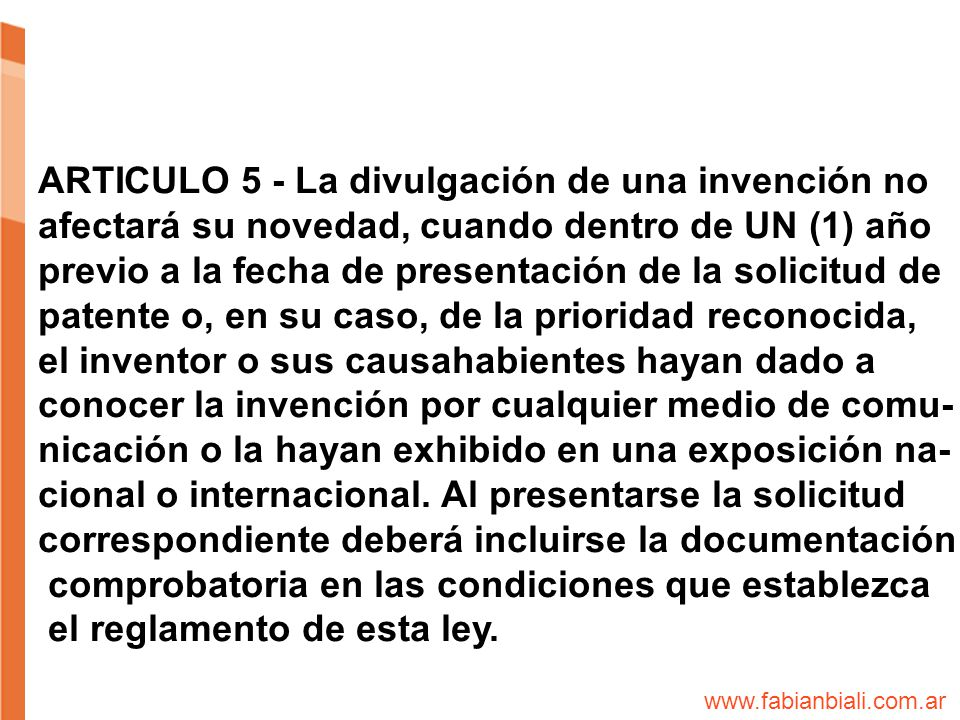 ARTICULO 5 - La divulgación de una invención no