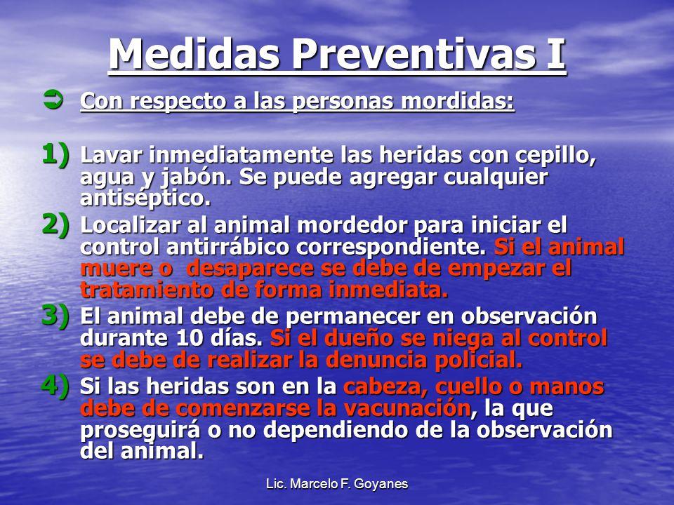 Medidas Preventivas I Con respecto a las personas mordidas: