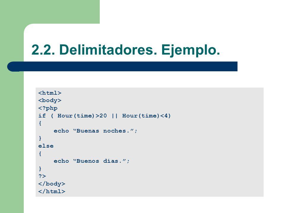 2.2. Delimitadores. Ejemplo.