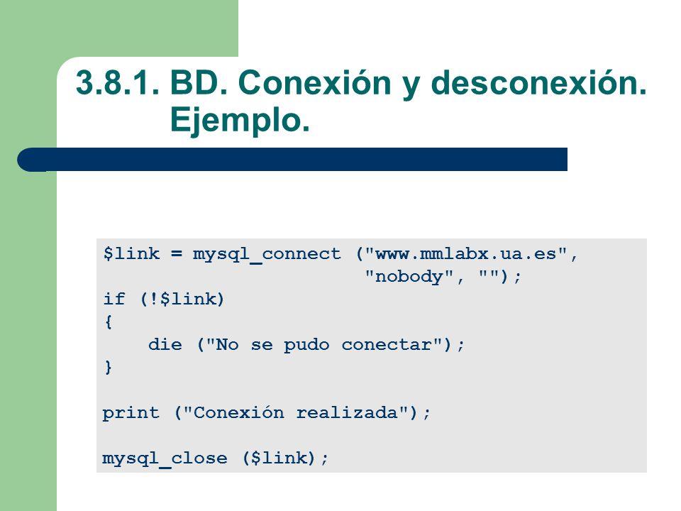 3.8.1. BD. Conexión y desconexión. Ejemplo.