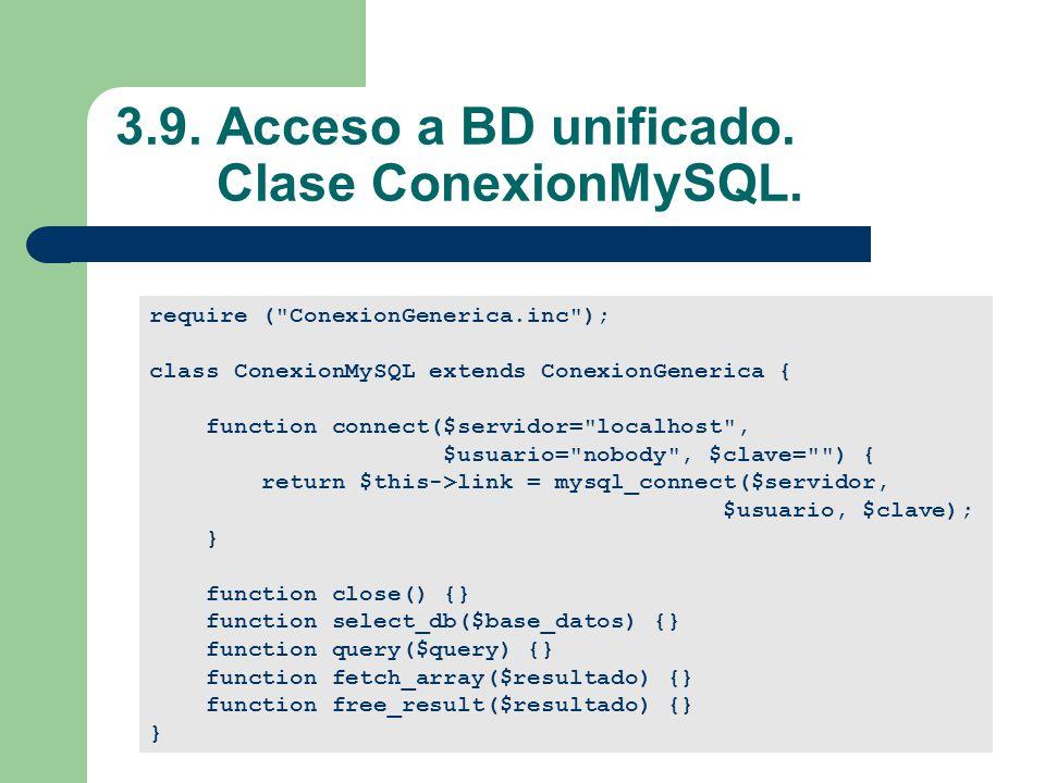 3.9. Acceso a BD unificado. Clase ConexionMySQL.