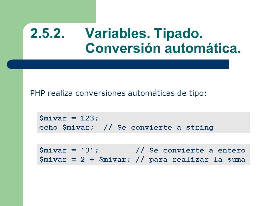 2.5.2. Variables. Tipado. Conversión automática.
