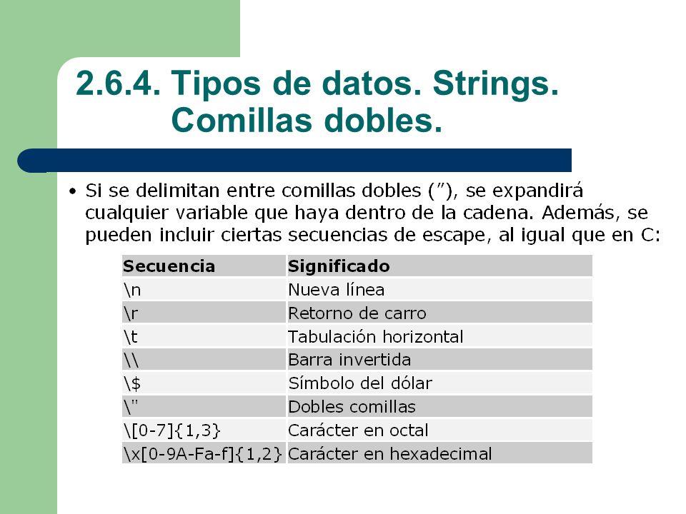 2.6.4. Tipos de datos. Strings. Comillas dobles.