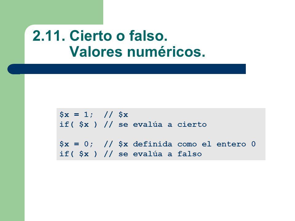 2.11. Cierto o falso. Valores numéricos.