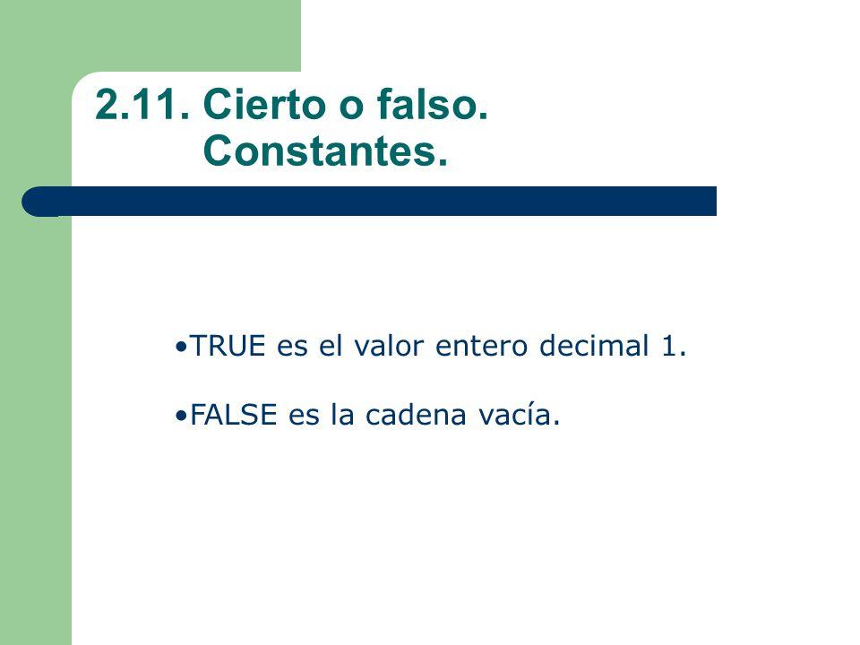 2.11. Cierto o falso. Constantes.