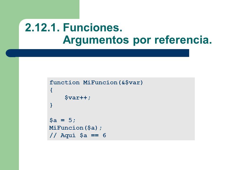 2.12.1. Funciones. Argumentos por referencia.
