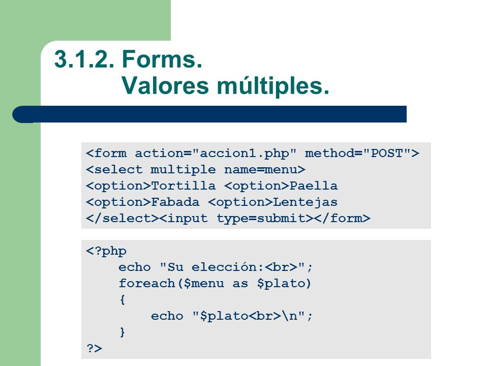 3.1.2. Forms. Valores múltiples.
