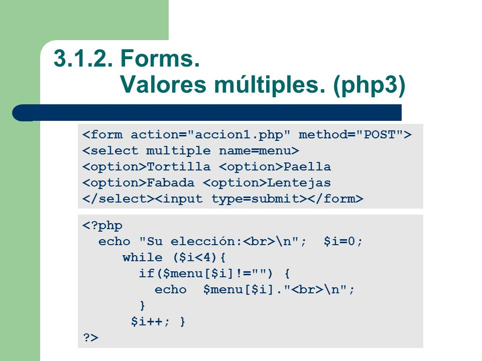 3.1.2. Forms. Valores múltiples. (php3)