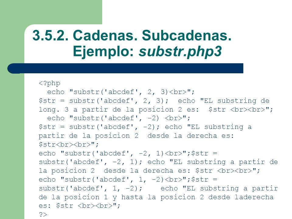 3.5.2. Cadenas. Subcadenas. Ejemplo: substr.php3