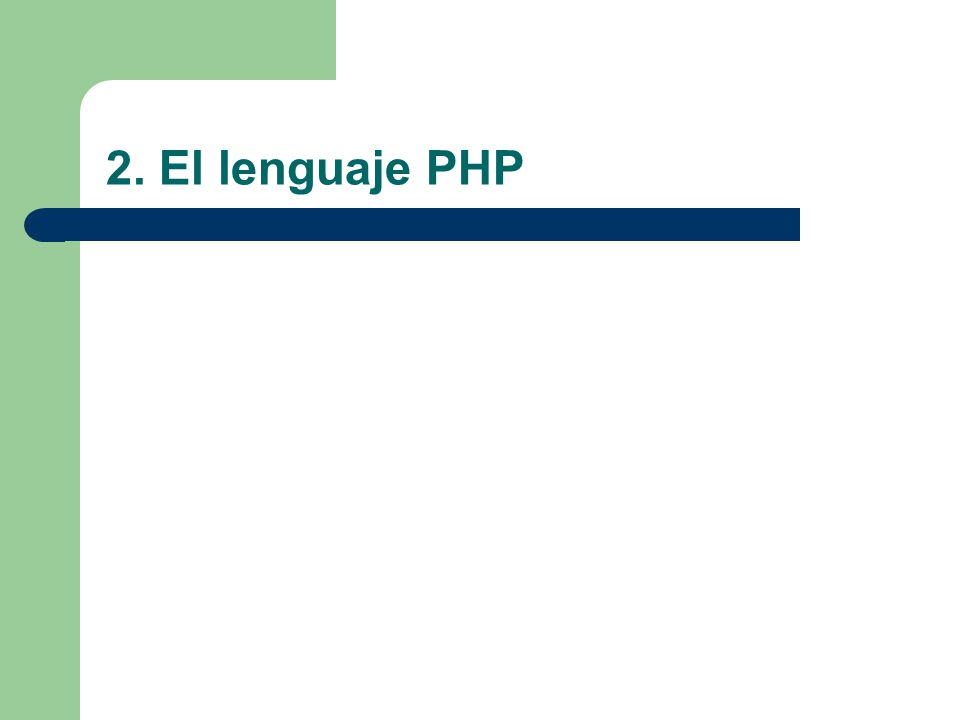 2. El lenguaje PHP