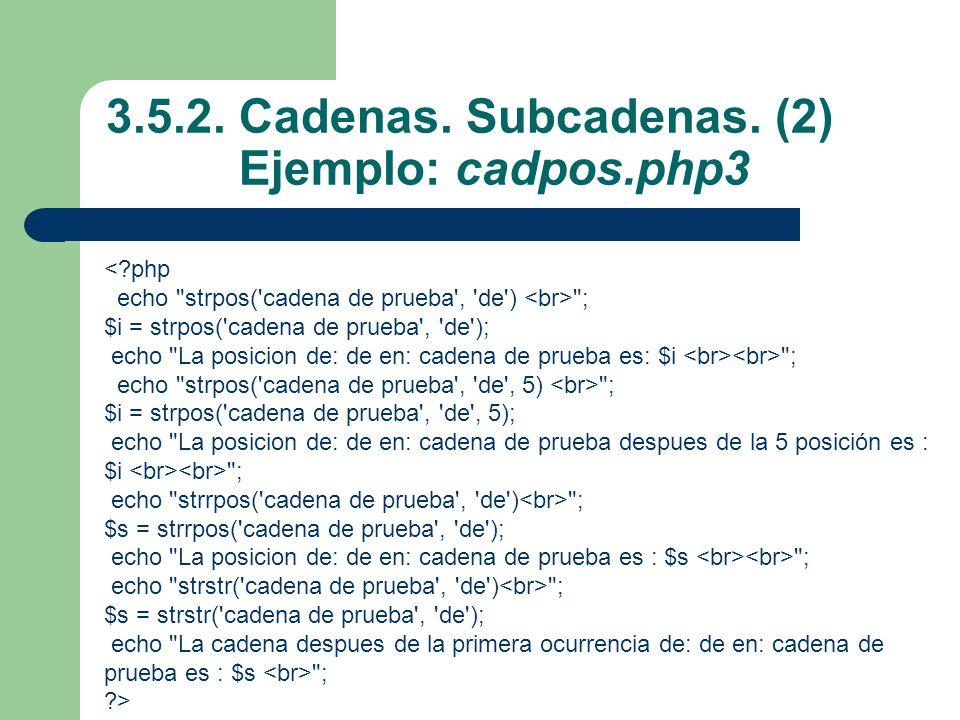 3.5.2. Cadenas. Subcadenas. (2) Ejemplo: cadpos.php3