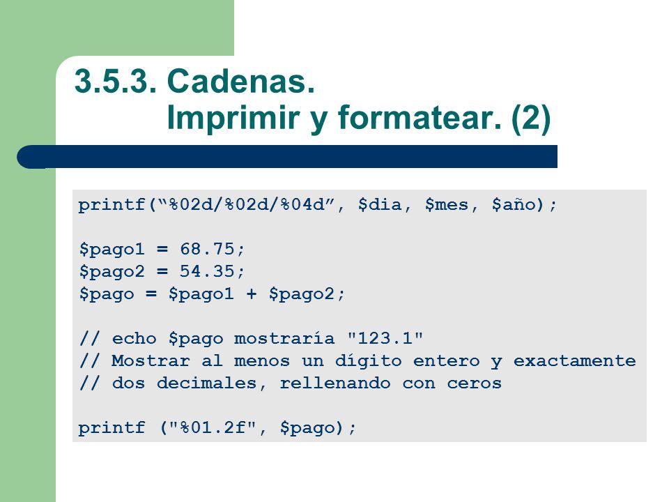 3.5.3. Cadenas. Imprimir y formatear. (2)