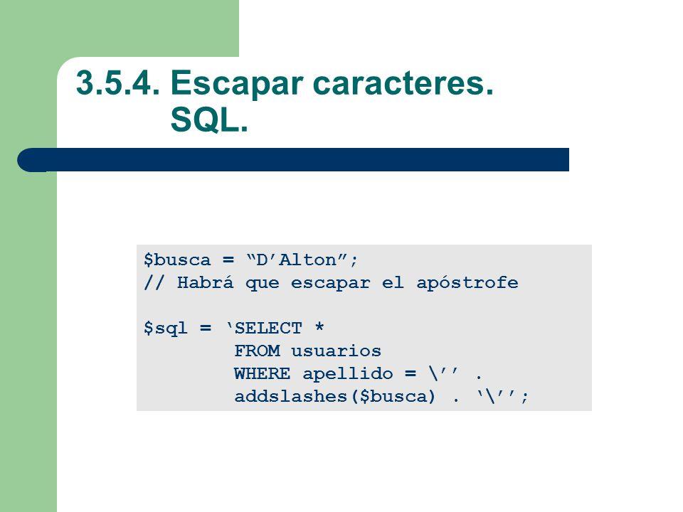 3.5.4. Escapar caracteres. SQL.