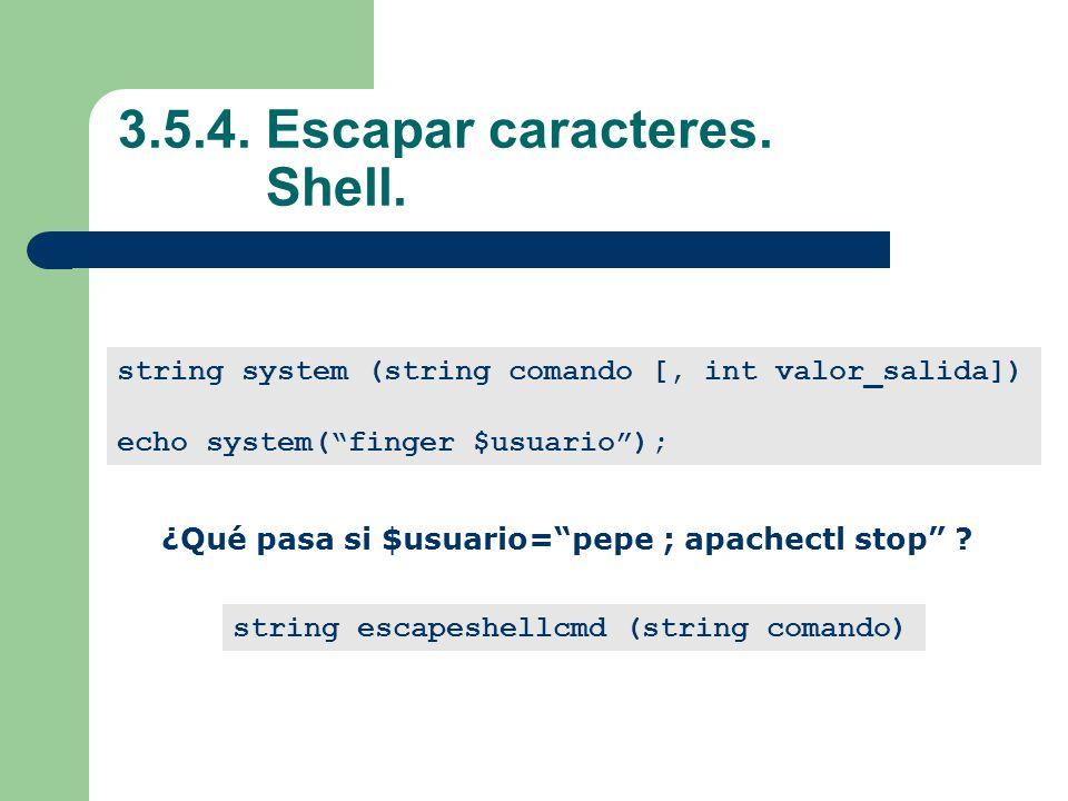 3.5.4. Escapar caracteres. Shell.