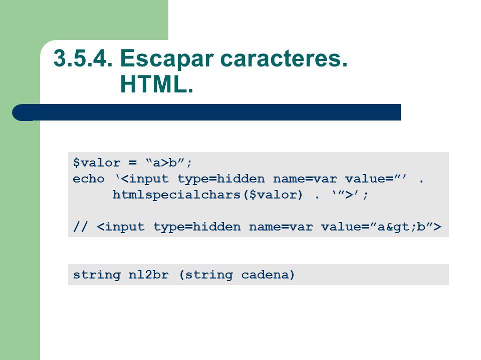 3.5.4. Escapar caracteres. HTML.