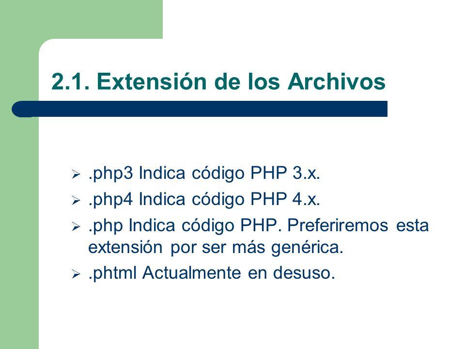 2.1. Extensión de los Archivos