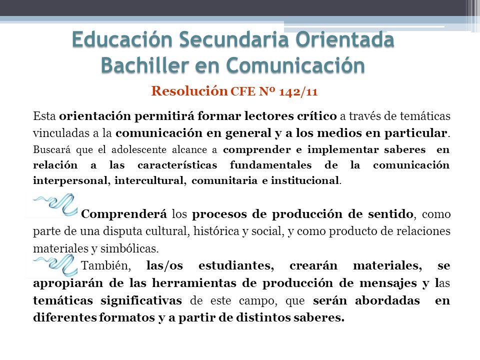 Educación Secundaria Orientada Bachiller en Comunicación