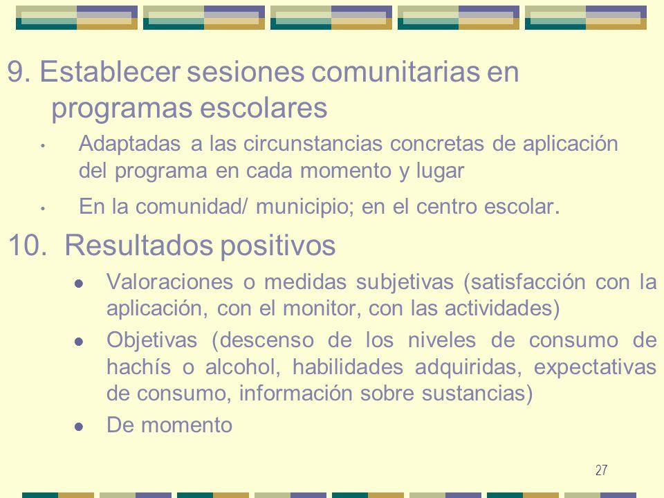 9. Establecer sesiones comunitarias en programas escolares