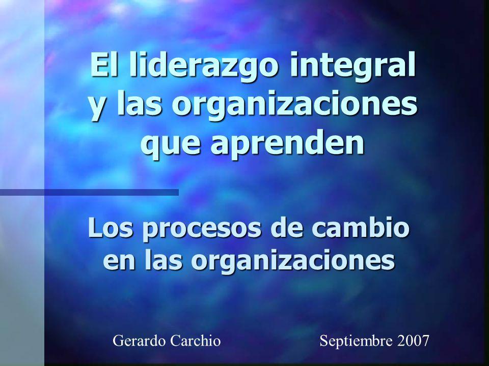 El liderazgo integral y las organizaciones que aprenden