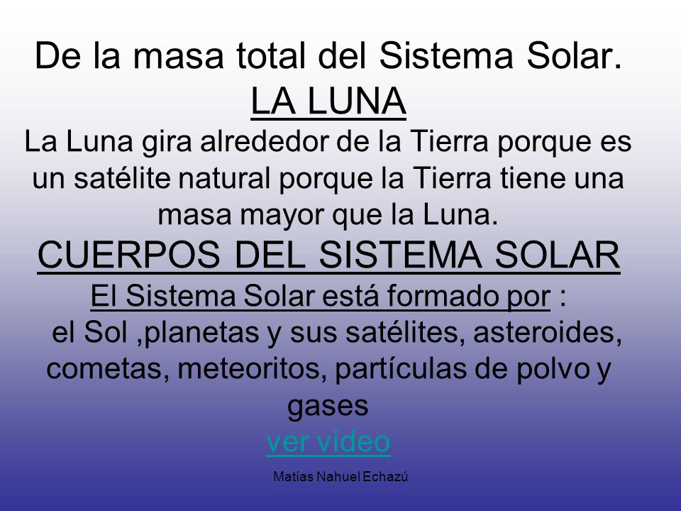 De la masa total del Sistema Solar