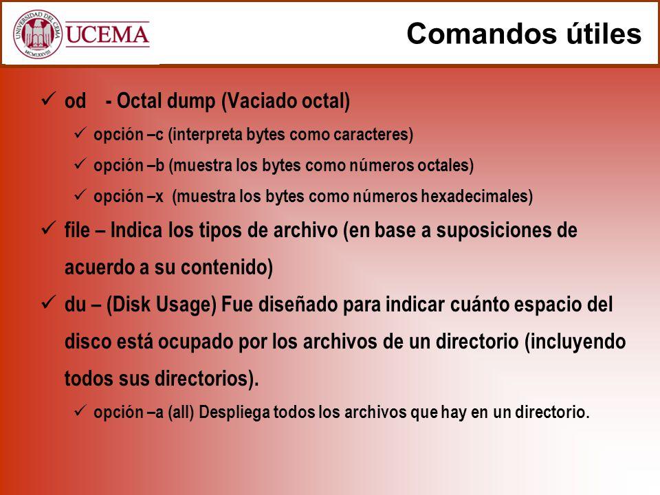 Comandos útiles od - Octal dump (Vaciado octal)