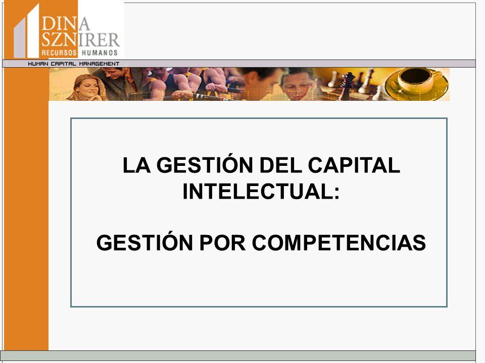 LA GESTIÓN DEL CAPITAL INTELECTUAL: GESTIÓN POR COMPETENCIAS