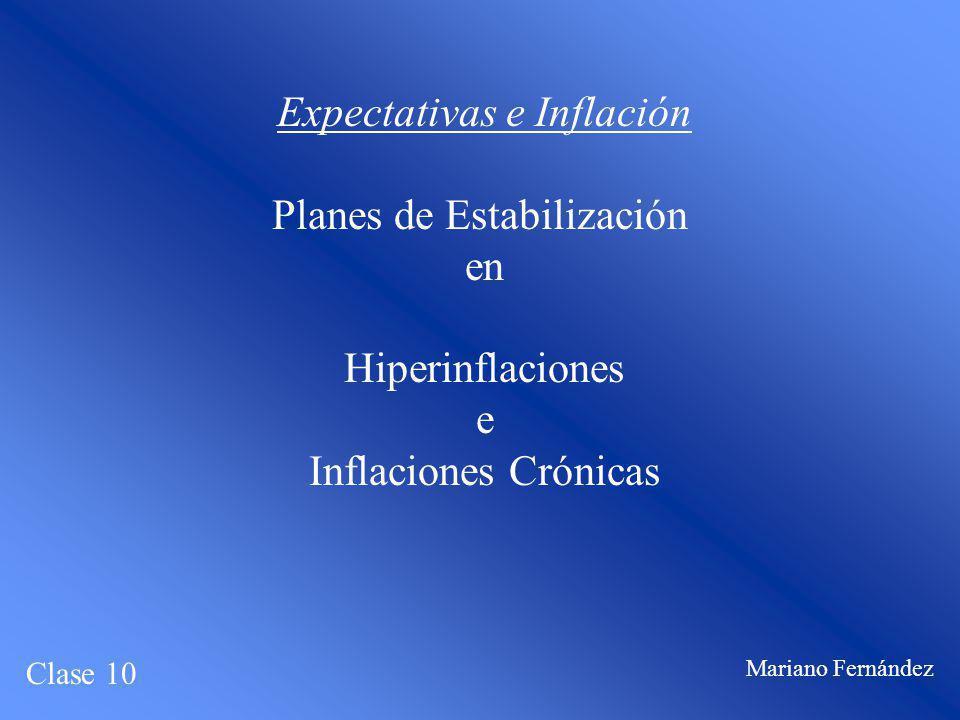 Expectativas e Inflación Planes de Estabilización en Hiperinflaciones