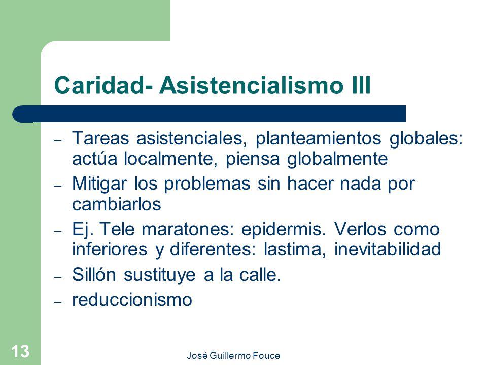 Caridad- Asistencialismo III