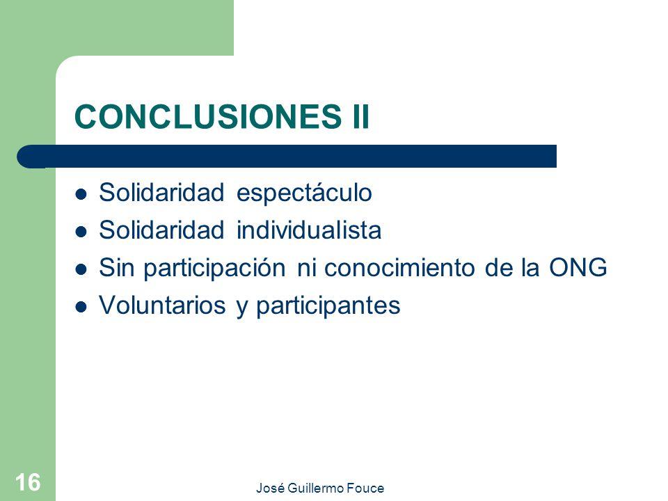CONCLUSIONES II Solidaridad espectáculo Solidaridad individualista