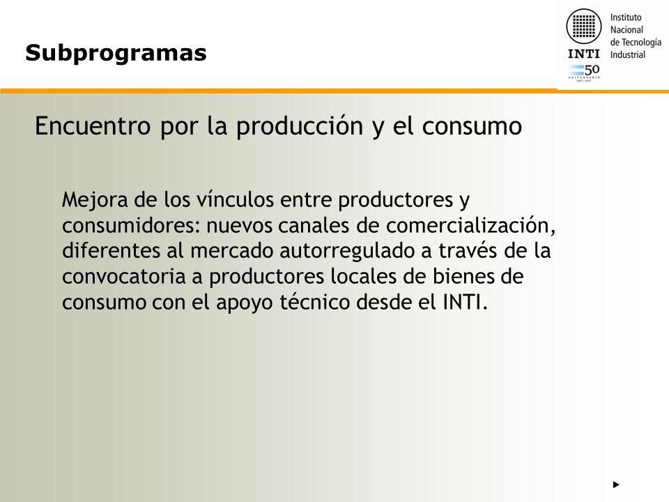 Encuentro por la producción y el consumo