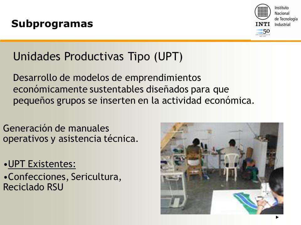 Unidades Productivas Tipo (UPT)
