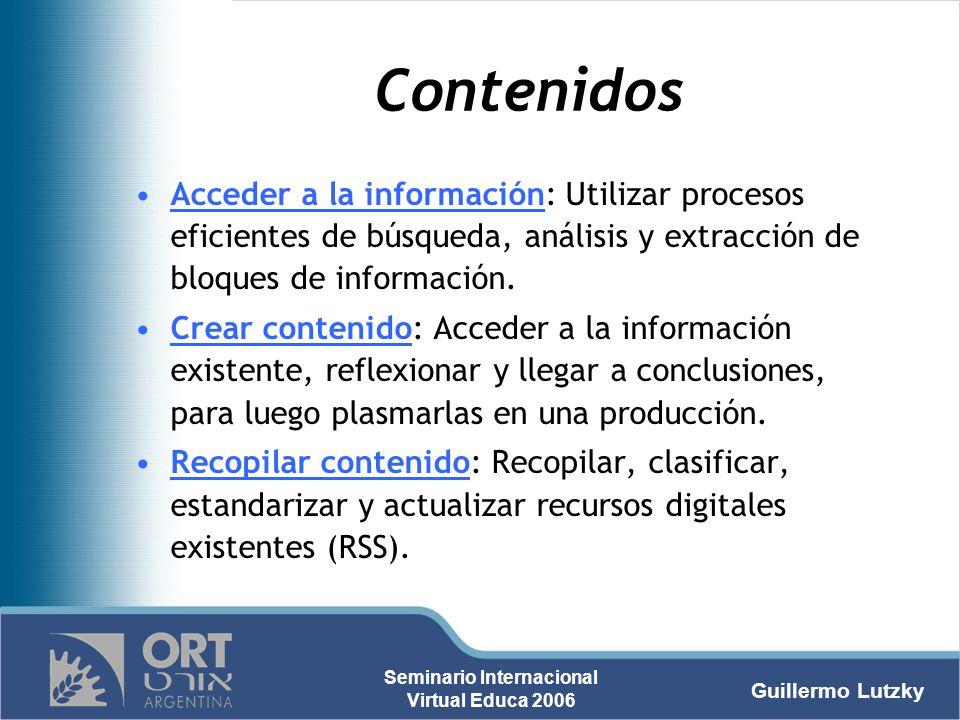 Contenidos Acceder a la información: Utilizar procesos eficientes de búsqueda, análisis y extracción de bloques de información.
