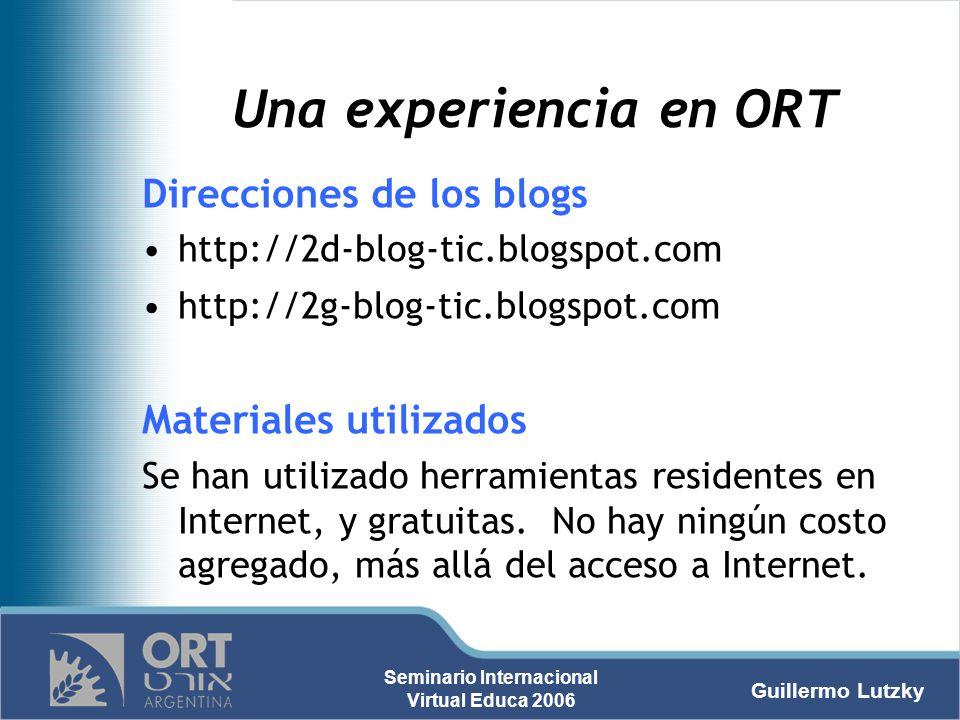 Una experiencia en ORT Direcciones de los blogs Materiales utilizados