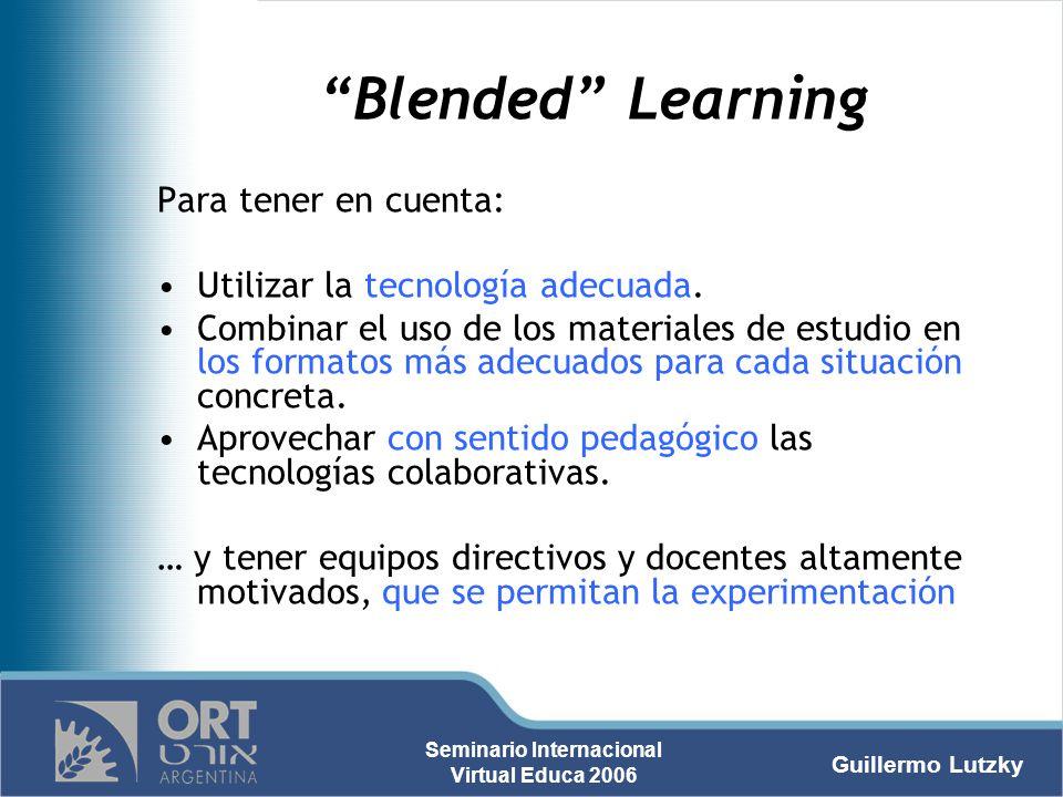 Blended Learning Para tener en cuenta: