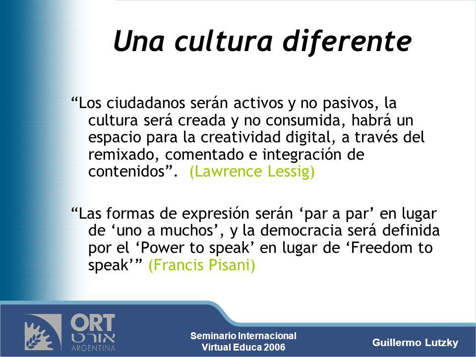 Una cultura diferente