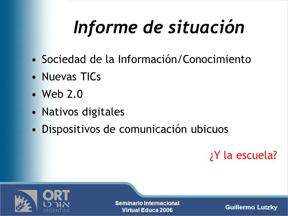 Informe de situación Sociedad de la Información/Conocimiento