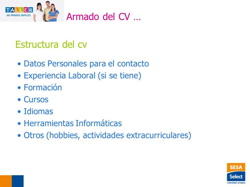 Armado del CV … Estructura del cv Datos Personales para el contacto