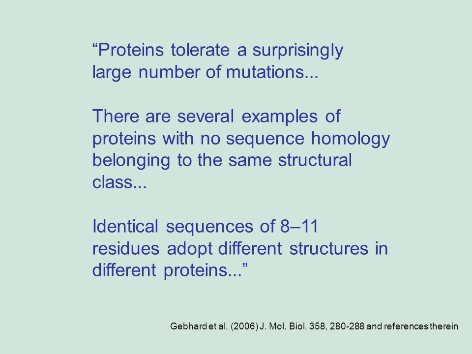 Proteins tolerate a surprisingly large number of mutations...
