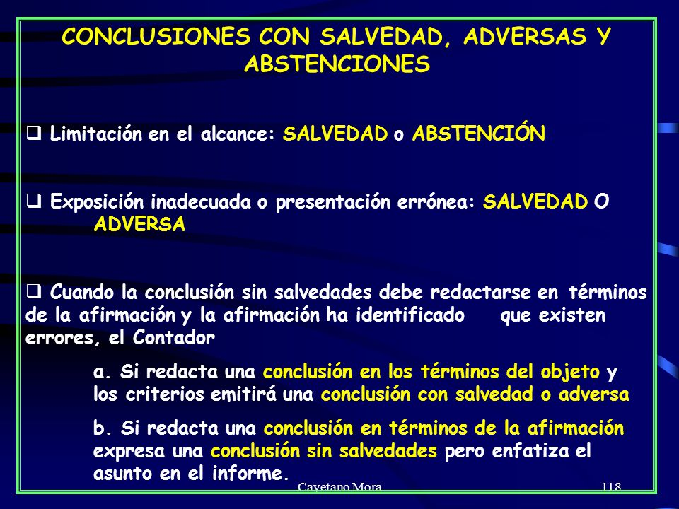 CONCLUSIONES CON SALVEDAD, ADVERSAS Y ABSTENCIONES