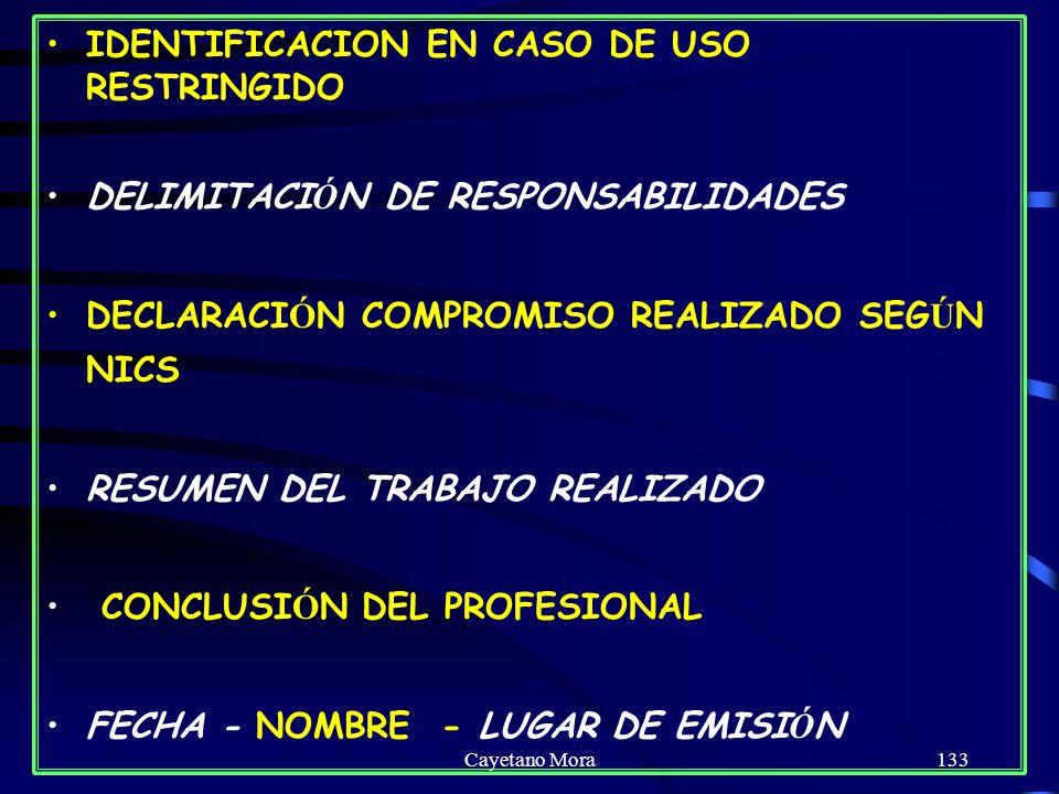 IDENTIFICACION EN CASO DE USO RESTRINGIDO