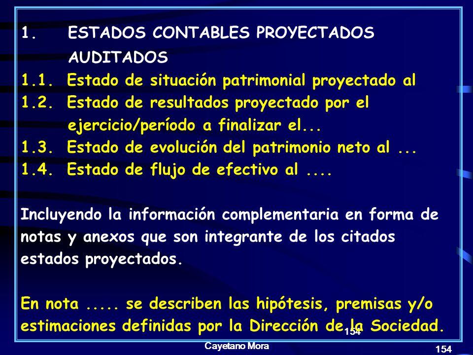 1. ESTADOS CONTABLES PROYECTADOS AUDITADOS