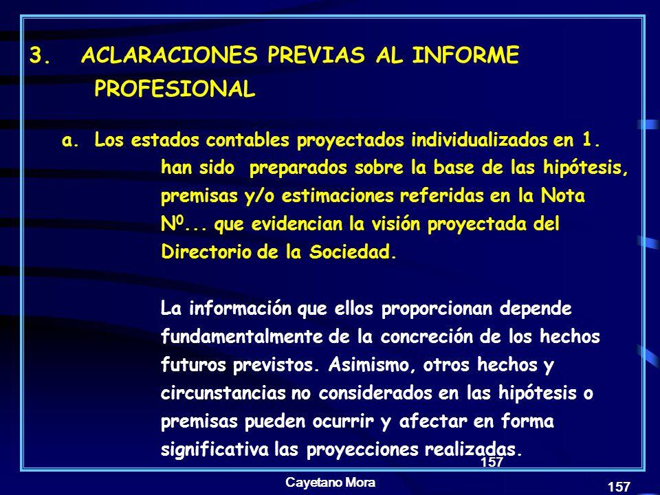 3. ACLARACIONES PREVIAS AL INFORME PROFESIONAL