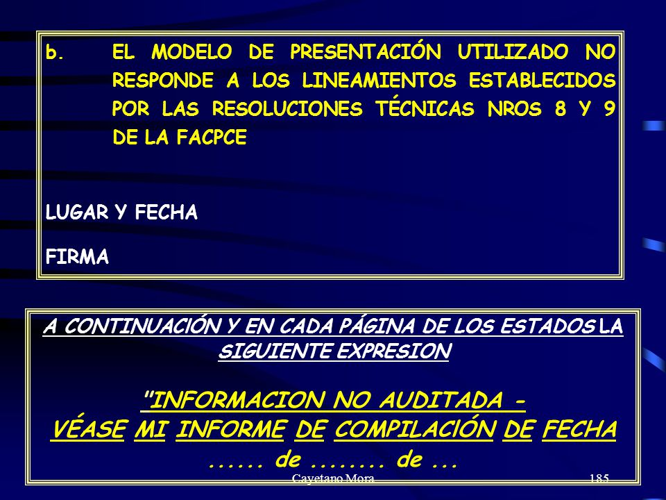 INFORMACION NO AUDITADA -