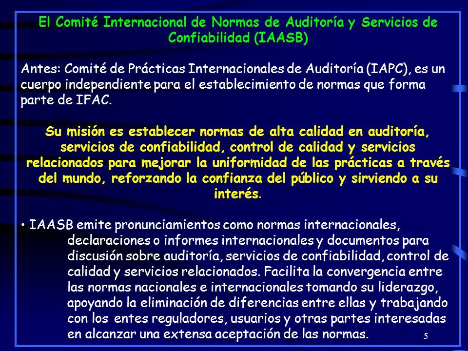 El Comité Internacional de Normas de Auditoría y Servicios de Confiabilidad (IAASB)