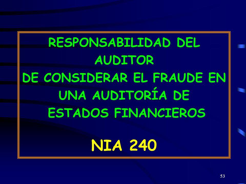 RESPONSABILIDAD DEL AUDITOR DE CONSIDERAR EL FRAUDE EN