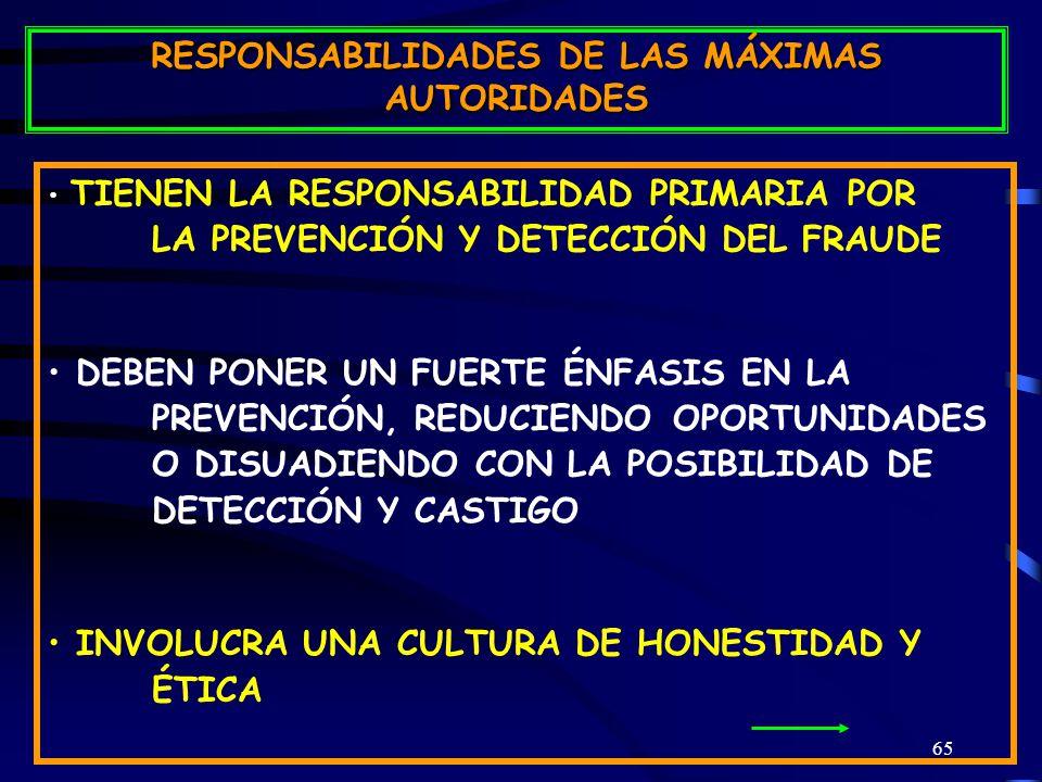 RESPONSABILIDADES DE LAS MÁXIMAS AUTORIDADES